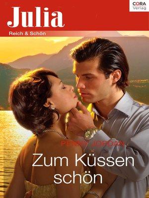 cover image of Zum Küssen schön