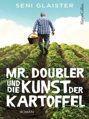 cover image of Mr. Doubler und die Kunst der Kartoffel