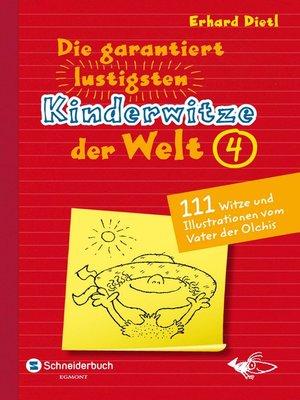 cover image of Die garantiert lustigsten Kinderwitze der Welt 4