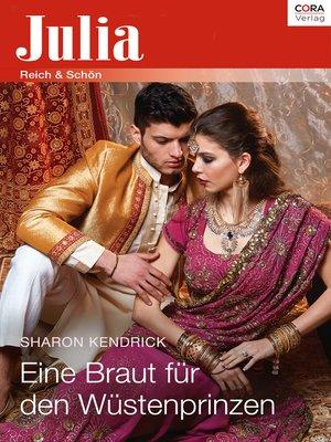 cover image of Eine Braut für den Wüstenprinzen