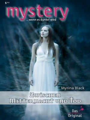 cover image of Zwischen Mitternacht und Tod