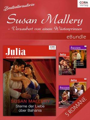 cover image of Bestsellerautorin Susan Mallery--Verzaubert von einem Wüstenprinzen