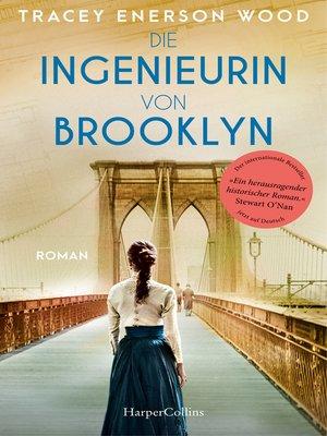 cover image of Die Ingenieurin von Brooklyn