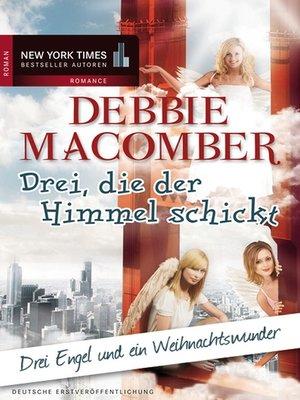 cover image of Drei, die der Himmel schickt