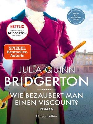 cover image of Bridgerton--Wie bezaubert man einen Viscount?