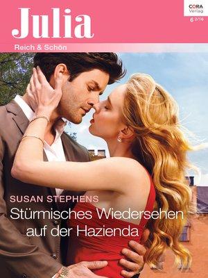 cover image of Stürmisches Wiedersehen auf der Hazienda