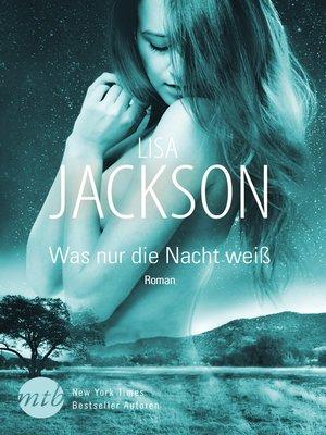 cover image of Was nur die Nacht weiß