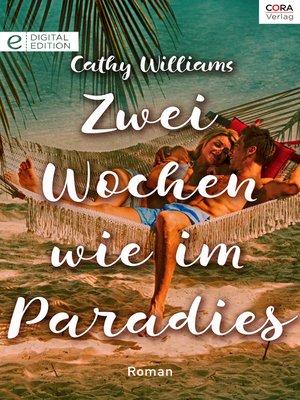cover image of Zwei Wochen wie im Paradies