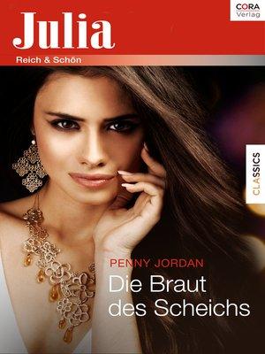 cover image of Die Braut des Scheichs