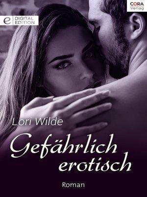 cover image of Gefährlich erotisch