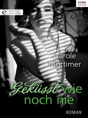 cover image of Geküsst wie noch nie