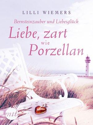 cover image of Bernsteinzauber und Liebesglück