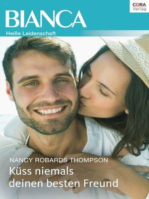 cover image of Küss niemals deinen besten Freund