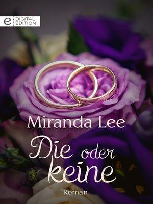 cover image of Die oder keine