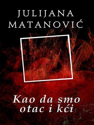 cover image of Kao da smo otac i kći