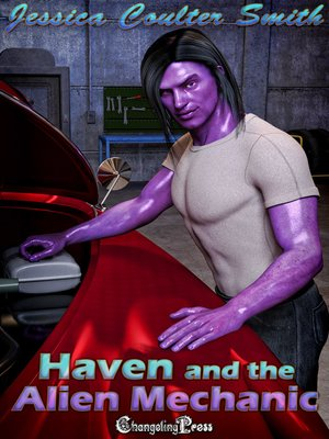 cover image of Haven and the Alien Mechanic