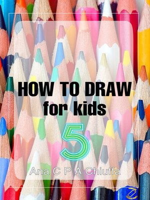 cover image of HOW TO DRAW for kids 5