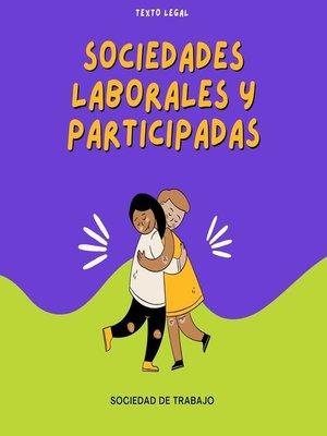 cover image of Sociedades Laborales y Participadas