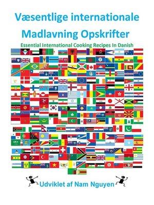 cover image of Væsentlige internationale Madlavning Opskrifter