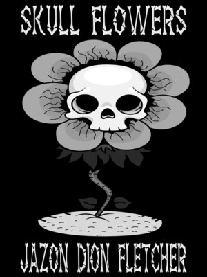 cover image of Skull Flowers (Hungarian Language Edition)