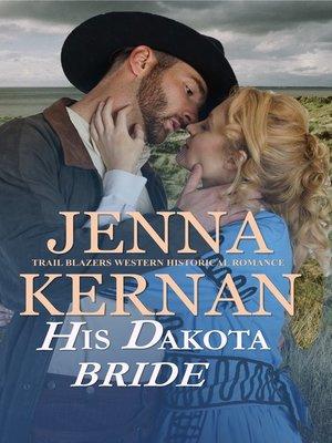 cover image of His Dakota Bride