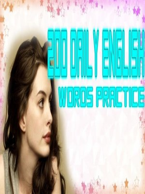 cover image of 200 Daily English Words Practice