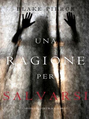 cover image of Una Ragione per Salvarsi