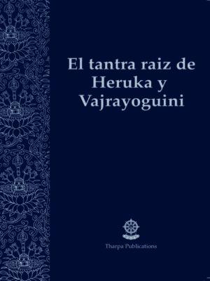 cover image of El tantra raíz de Heruka y Vajrayoguini