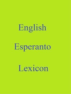 cover image of English Esperanto Lexicon