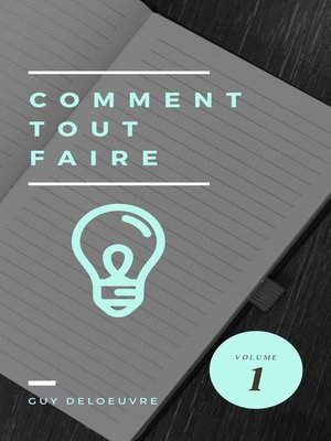 cover image of Comment tout faire Volume I