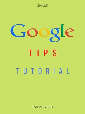 cover image of Google Tips Tutorial