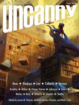cover image of Uncanny Magazine Issue 7
