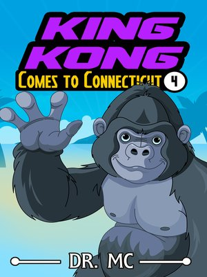 cover image of King Kong Comes to Connecticut