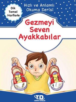 cover image of Gezmeyi Seven Ayakkabılar