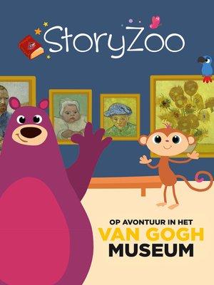 cover image of StoryZoo op avontuur in het Van Gogh Museum