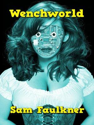 cover image of Wenchworld