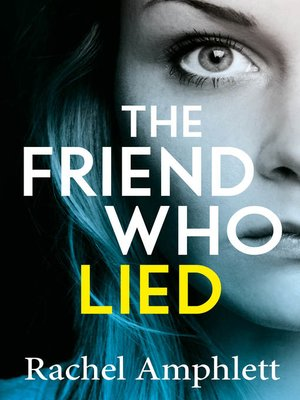 cover image of The Friend Who Lied