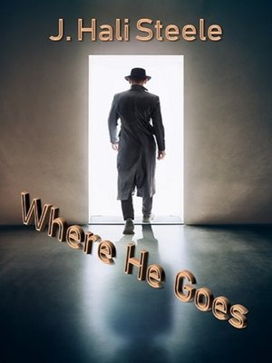 cover image of Where He Goes