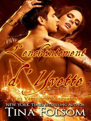 cover image of L'enchantement d'Yvette