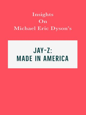 cover image of Insights on Michael Eric Dyson's Jay-Z