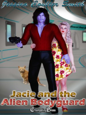 cover image of Jacie and the Alien Bodyguard