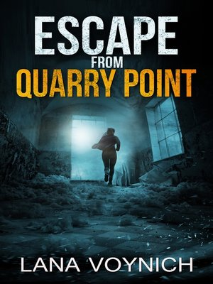 cover image of Escape from Quarry Point