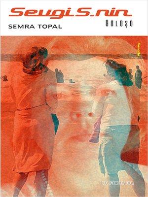 cover image of Sevgi S.nin Gülüşü