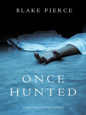 cover image of Once Hunted