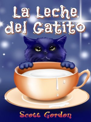 cover image of La Leche del Gatito