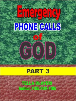 cover image of Emergency Phone Calls of God part three