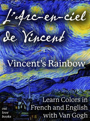 cover image of L'Arc-en-ciel de Vincent / Vincent's Rainbow