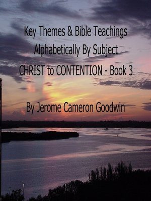 cover image of CHRIST to CONTENTION--Book 3--Key Themes by Subjects