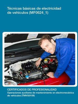 cover image of MF0624_1--Técnicas básicas de electricidad de vehículos