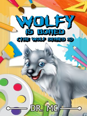 cover image of Wolfy Is Bored